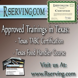 Texas TABC Bartender Certification and Texas Food Safety For Handlers